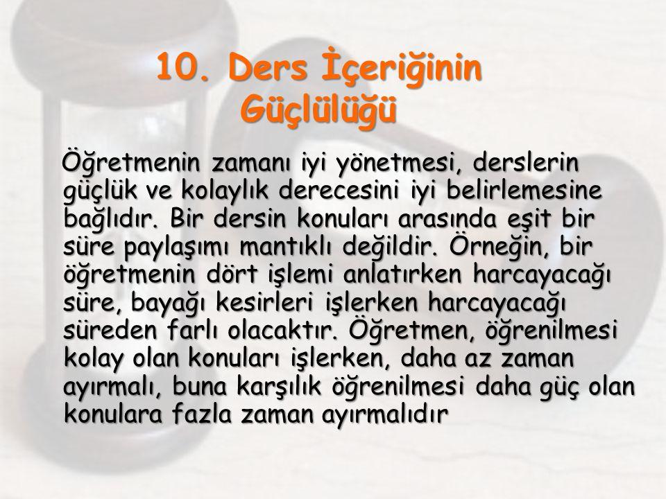 10. Ders İçeriğinin Güçlülüğü