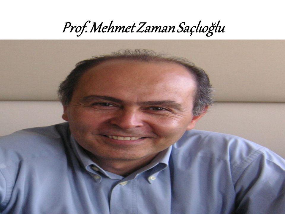 Prof. Mehmet Zaman Saçlıoğlu