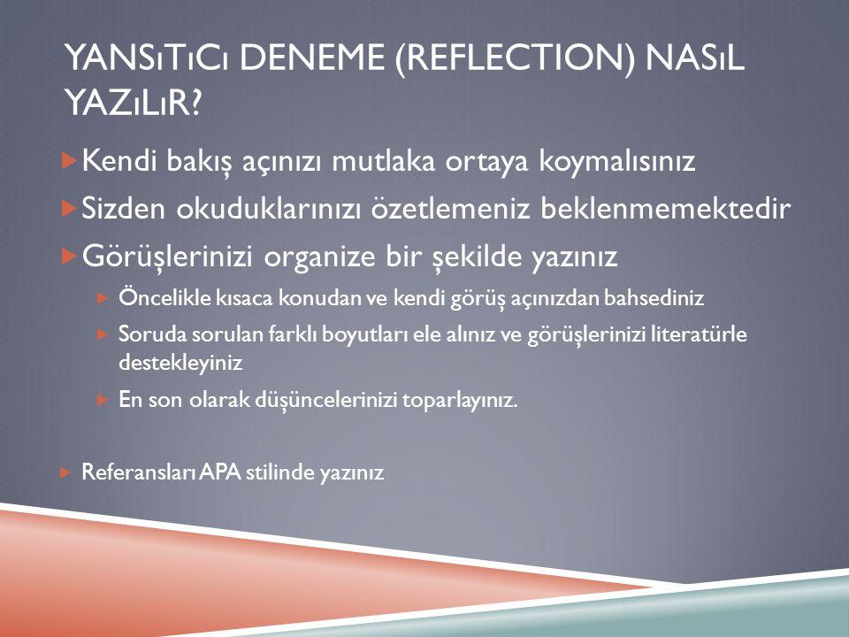 Yansıtıcı Deneme (Reflection) nasıl yazılır
