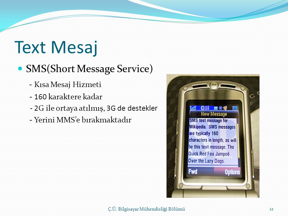Text Mesaj SMS(Short Message Service) - Kısa Mesaj Hizmeti
