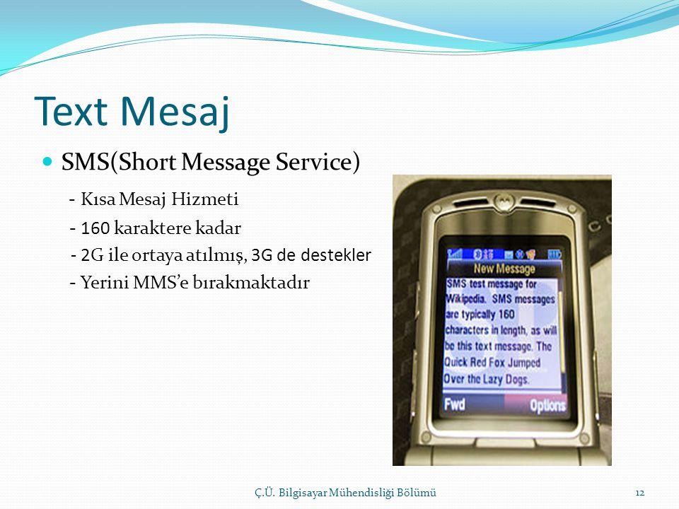 Text Mesaj SMS(Short Message Service) - Kısa Mesaj Hizmeti