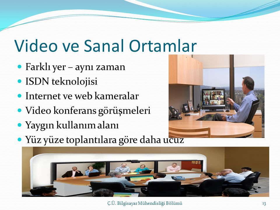 Video ve Sanal Ortamlar