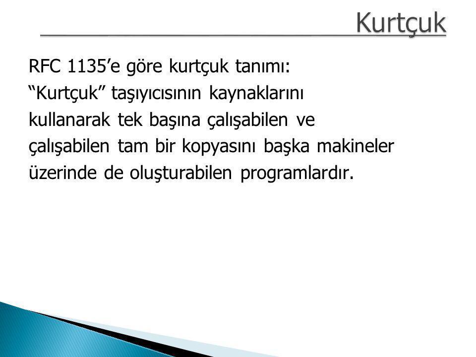 Kurtçuk RFC 1135'e göre kurtçuk tanımı: