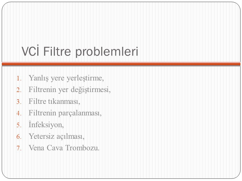 VCİ Filtre problemleri