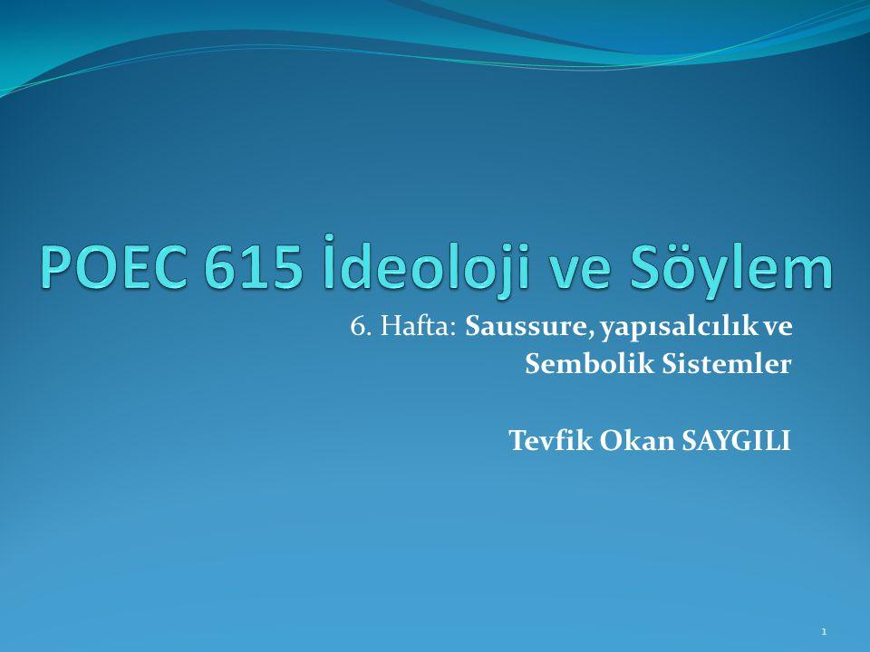 POEC 615 İdeoloji ve Söylem
