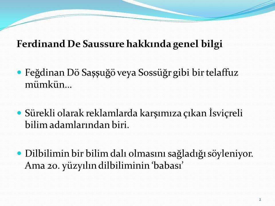 Ferdinand De Saussure hakkında genel bilgi