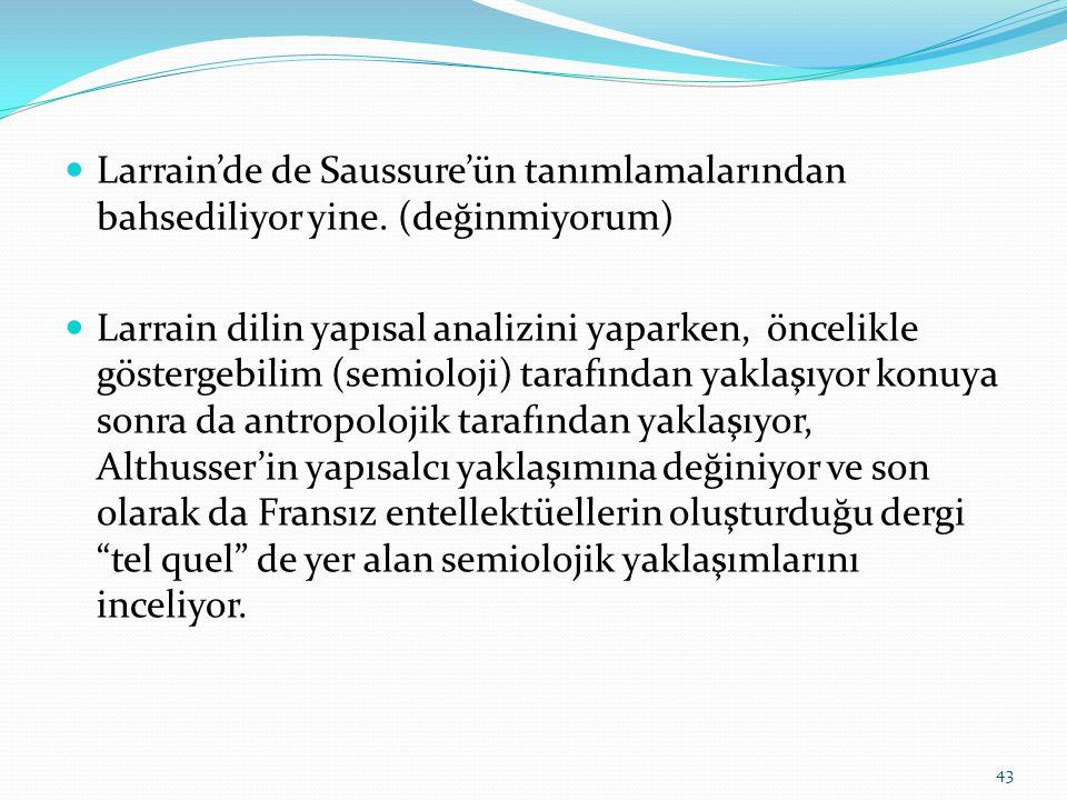 Larrain'de de Saussure'ün tanımlamalarından bahsediliyor yine