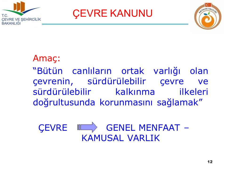 ÇEVRE GENEL MENFAAT – KAMUSAL VARLIK