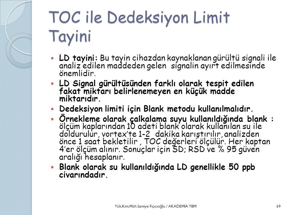 TOC ile Dedeksiyon Limit Tayini