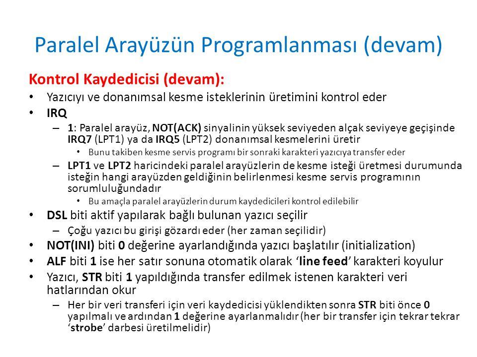 Paralel Arayüzün Programlanması (devam)