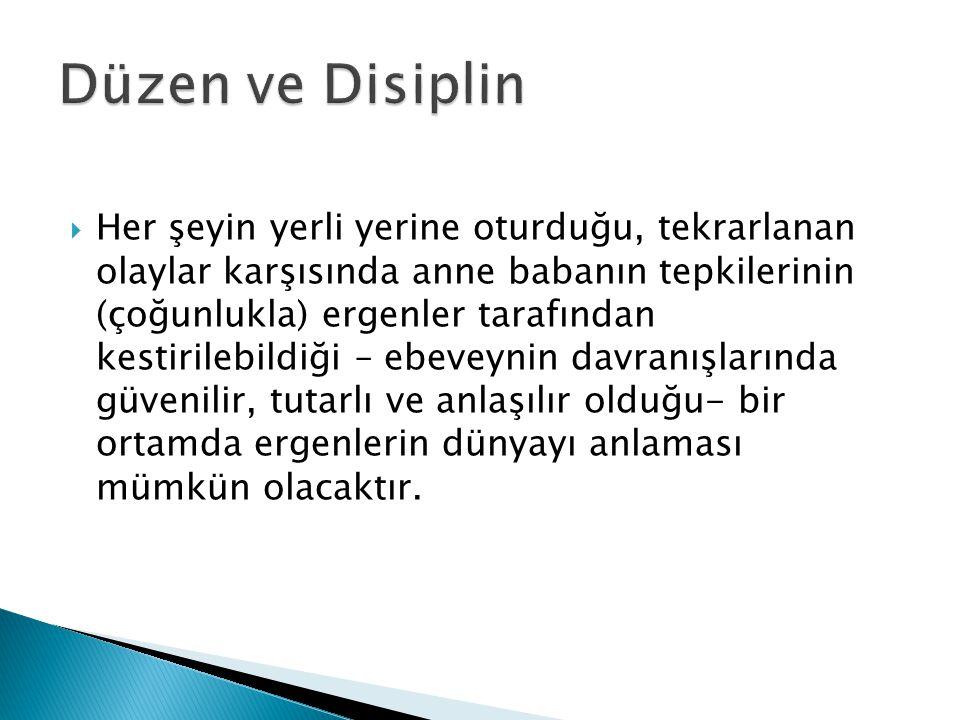 Düzen ve Disiplin