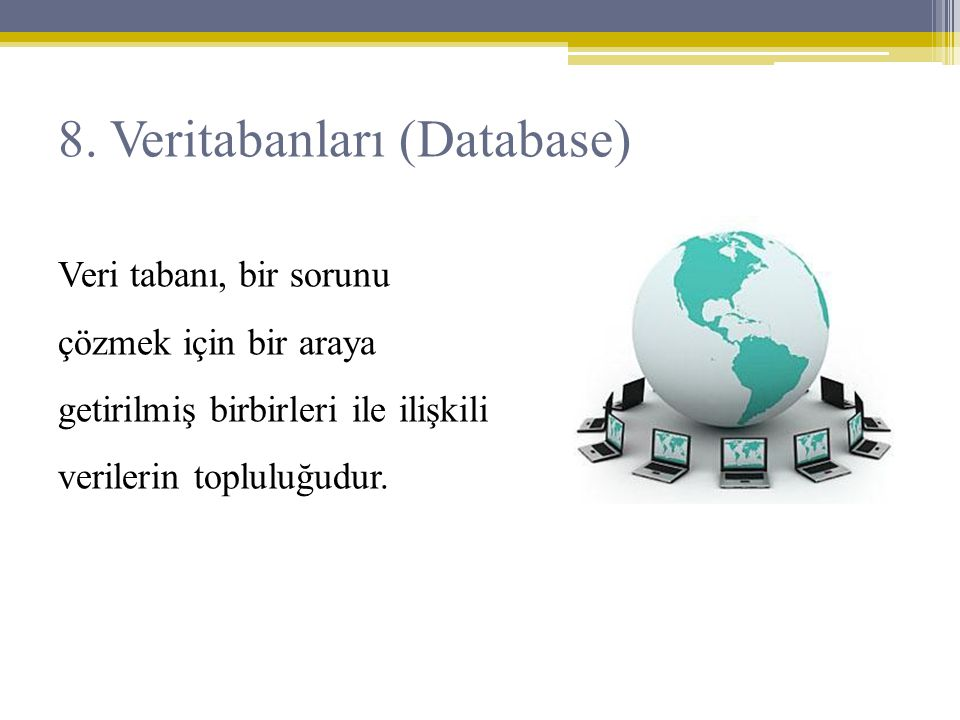 8. Veritabanları (Database)