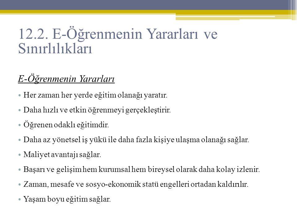12.2. E-Öğrenmenin Yararları ve Sınırlılıkları