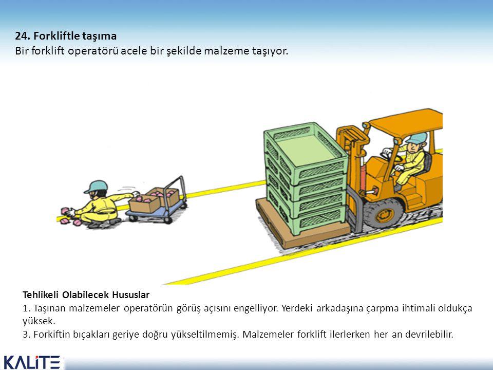 Bir forklift operatörü acele bir şekilde malzeme taşıyor.