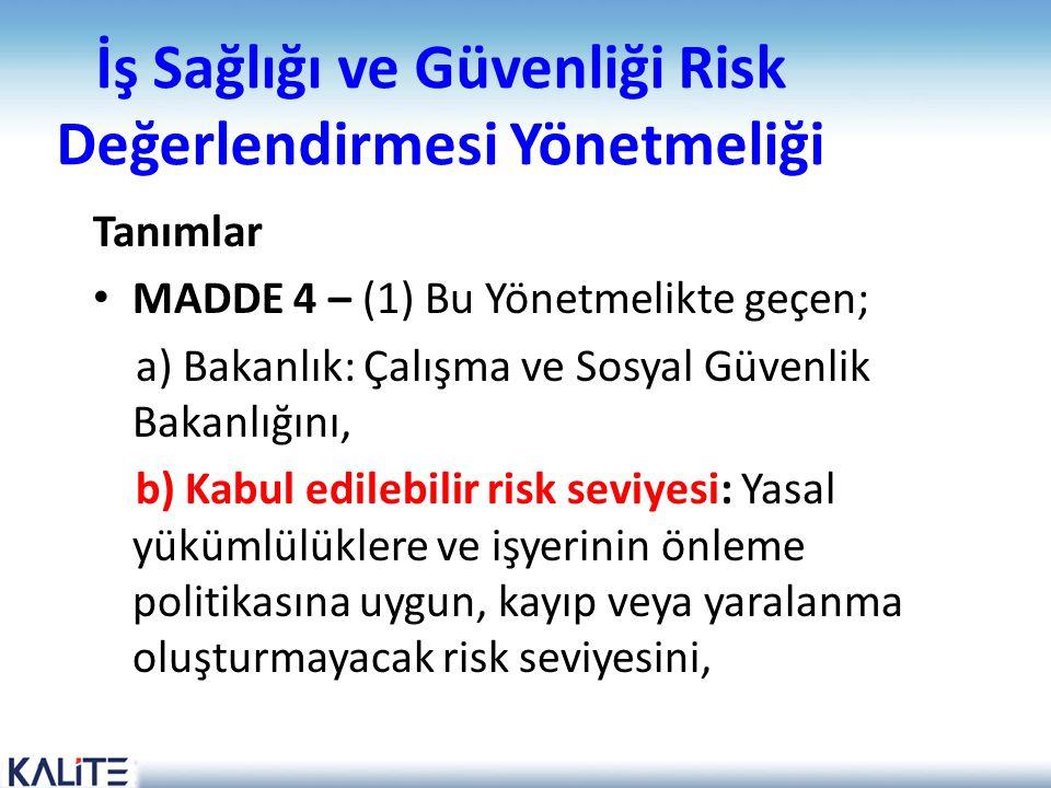 İş Sağlığı ve Güvenliği Risk Değerlendirmesi Yönetmeliği