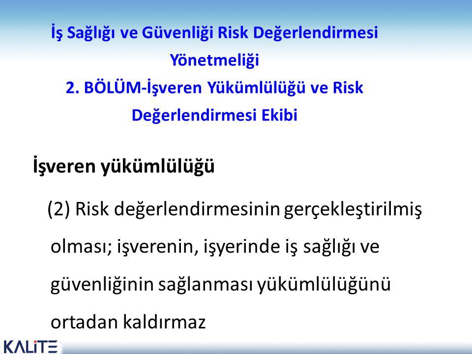 İş Sağlığı ve Güvenliği Risk Değerlendirmesi Yönetmeliği 2