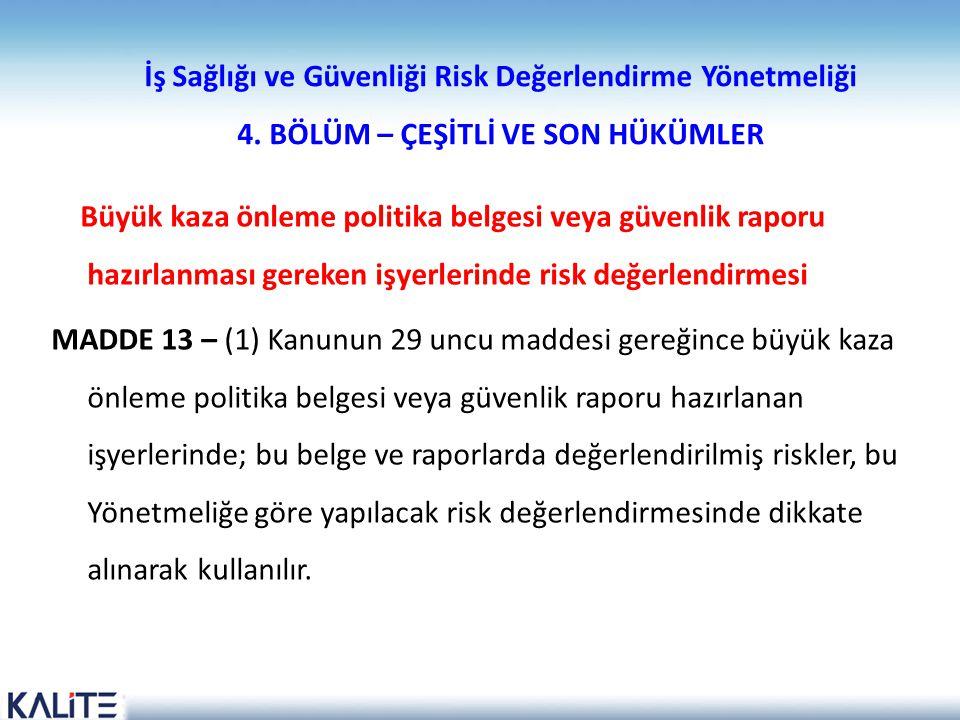 İş Sağlığı ve Güvenliği Risk Değerlendirme Yönetmeliği 4