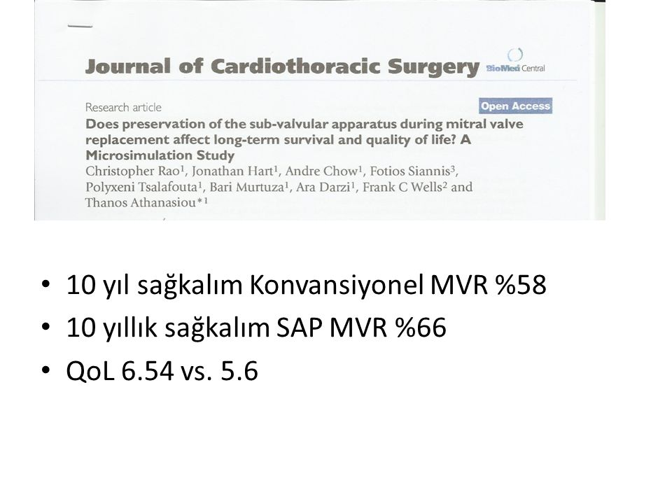 10 yıl sağkalım Konvansiyonel MVR %58