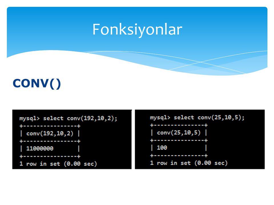 Fonksiyonlar CONV()