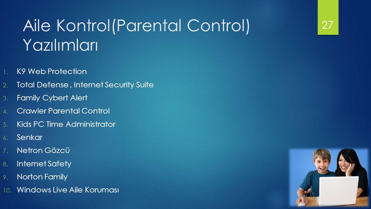 Aile Kontrol(Parental Control) Yazılımları