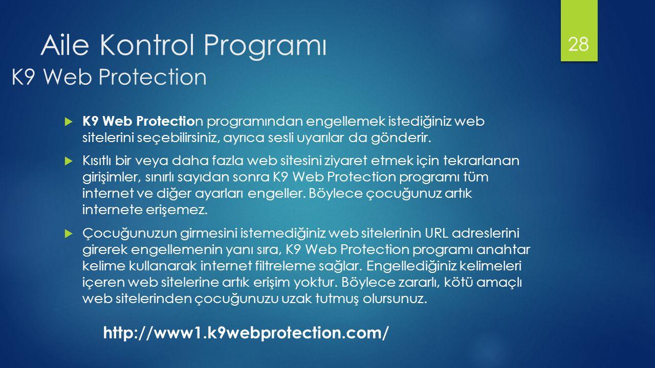 Aile Kontrol Programı K9 Web Protection