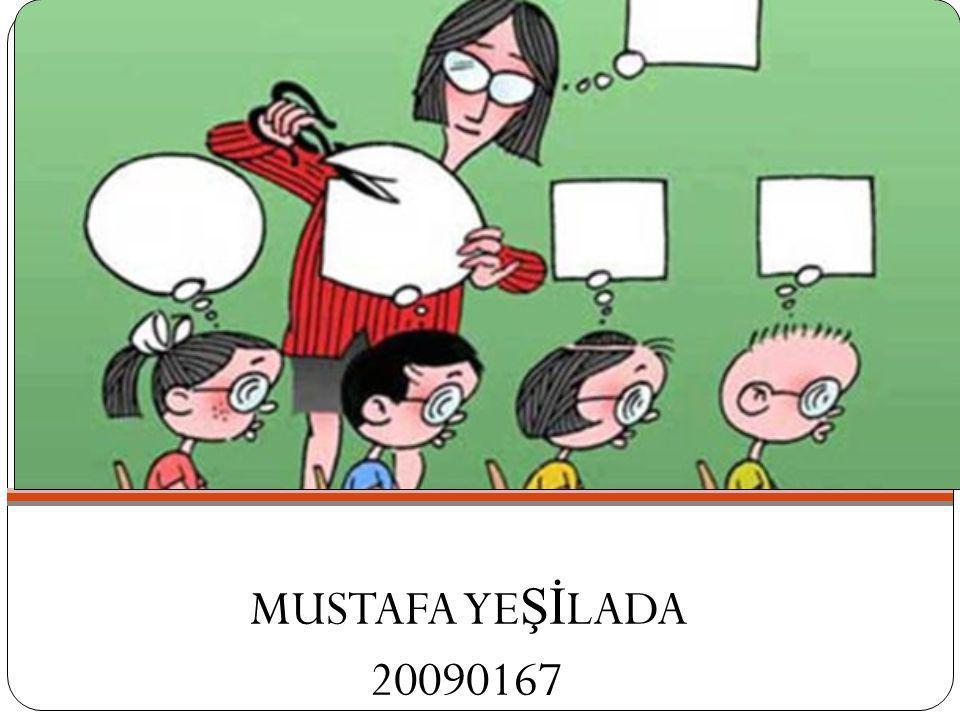 MUSTAFA YEŞİLADA 20090167