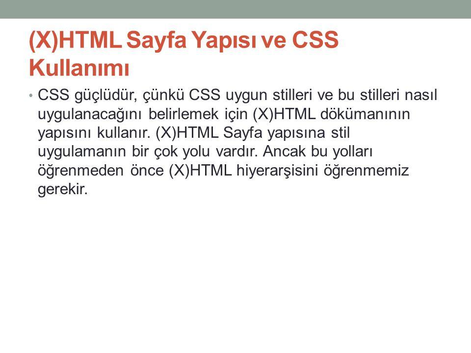 (X)HTML Sayfa Yapısı ve CSS Kullanımı
