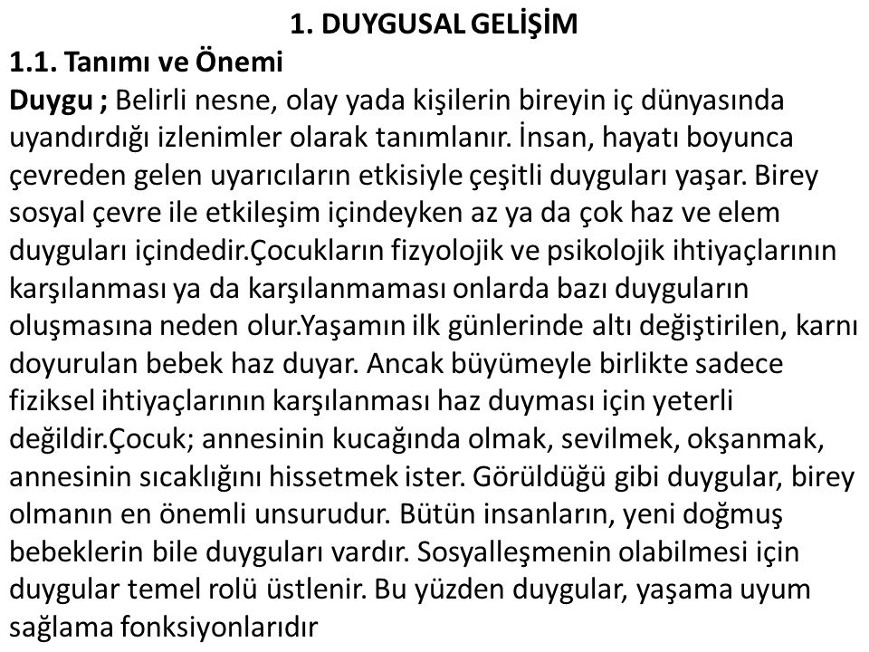 1. DUYGUSAL GELİŞİM 1.1. Tanımı ve Önemi.