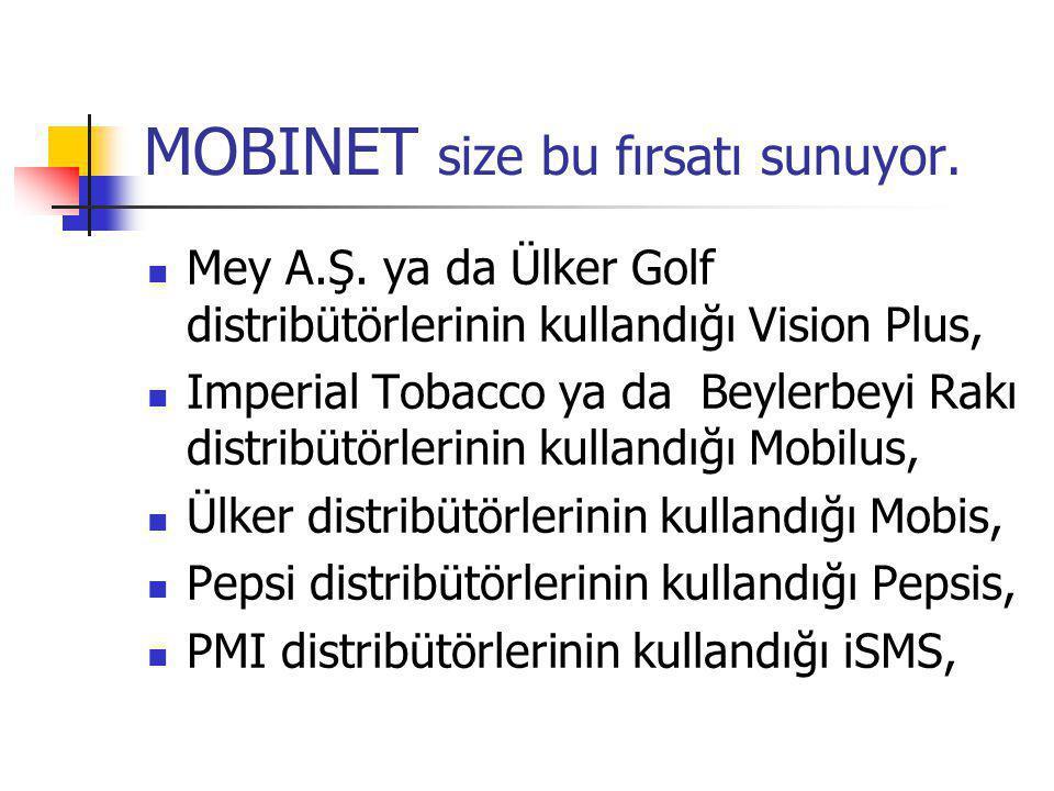 MOBINET size bu fırsatı sunuyor.