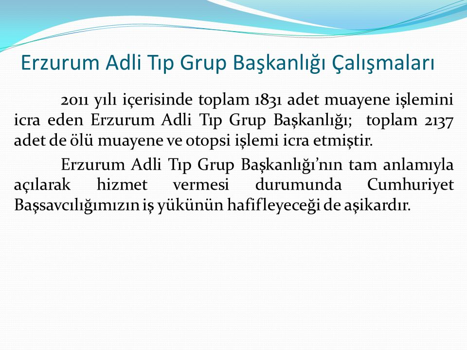 Erzurum Adli Tıp Grup Başkanlığı Çalışmaları
