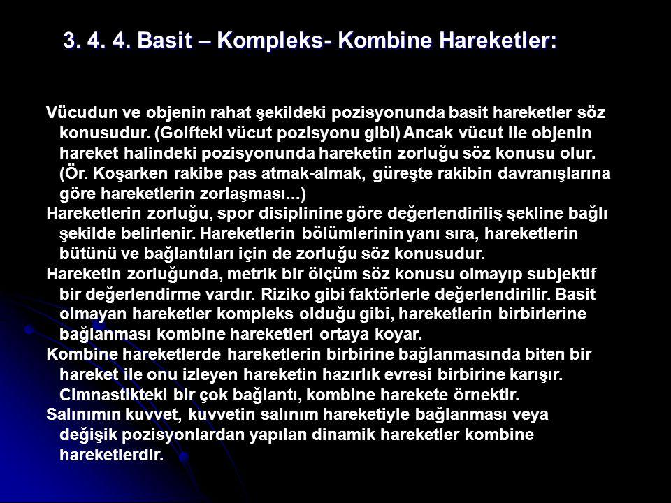 3. 4. 4. Basit – Kompleks- Kombine Hareketler: