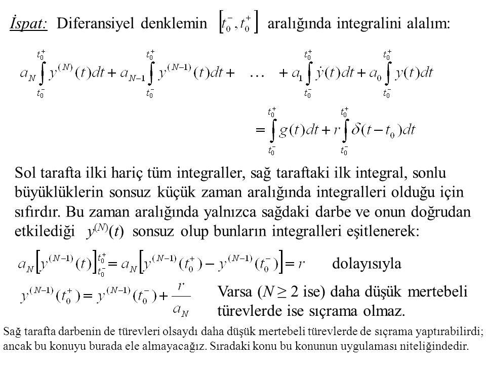 Diferansiyel denklemin aralığında integralini alalım: