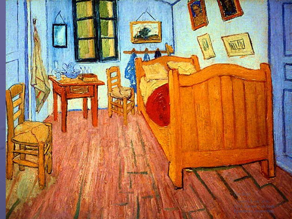 Van Gogh Vincent s Room, Arles 1888; Vincent Van Gogh Foundation, Amsterdam