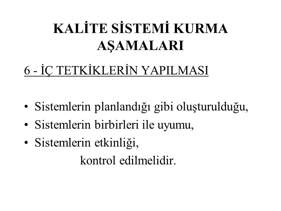 KALİTE SİSTEMİ KURMA AŞAMALARI