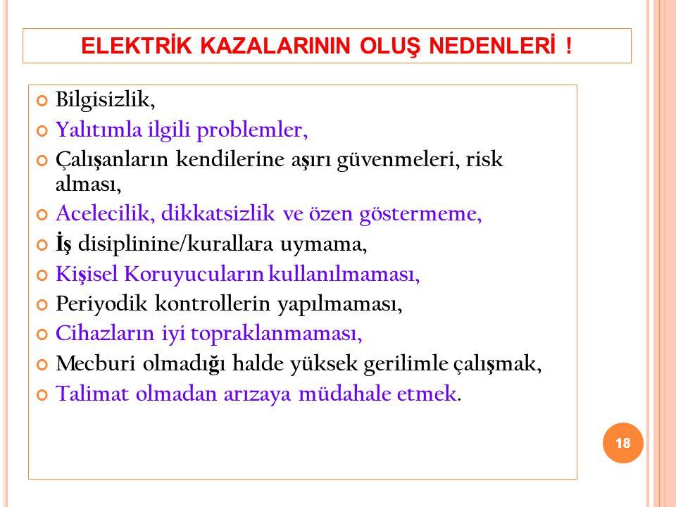 ELEKTRİK KAZALARININ OLUŞ NEDENLERİ !