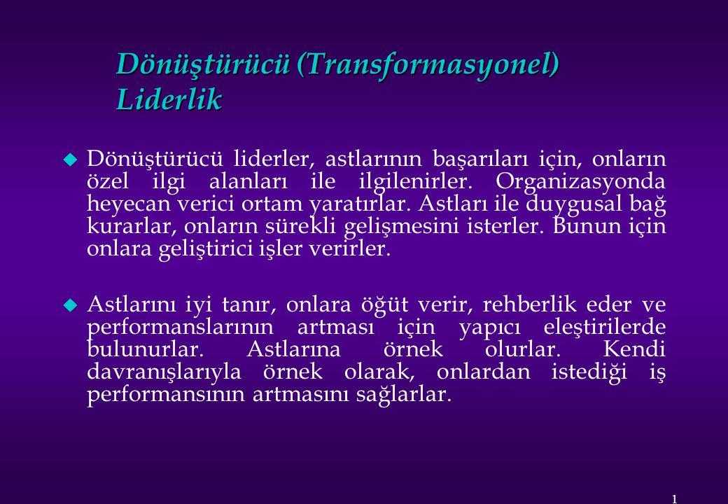 Dönüştürücü (Transformasyonel) Liderlik