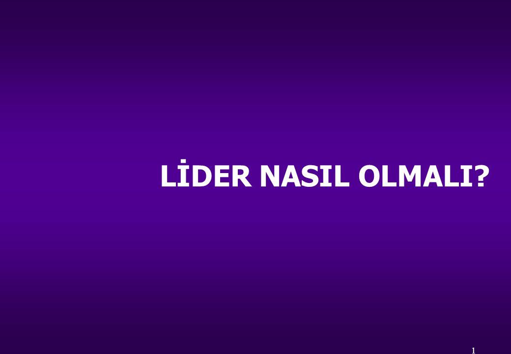 LİDER NASIL OLMALI