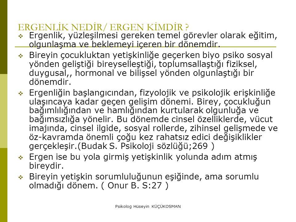ERGENLİK NEDİR/ ERGEN KİMDİR