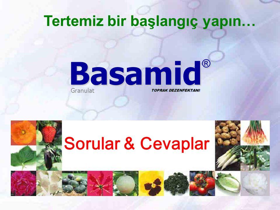 Basamid® Sorular & Cevaplar Tertemiz bir başlangıç yapın… Granulat
