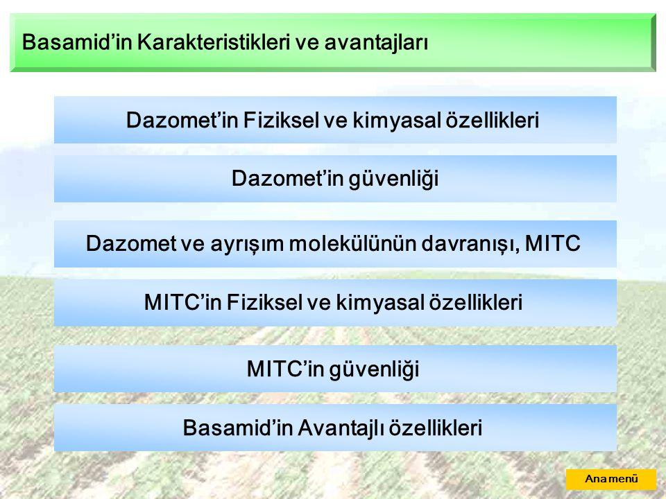 Basamid'in Karakteristikleri ve avantajları