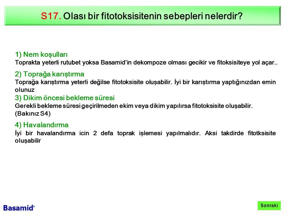 S17. Olası bir fitotoksisitenin sebepleri nelerdir