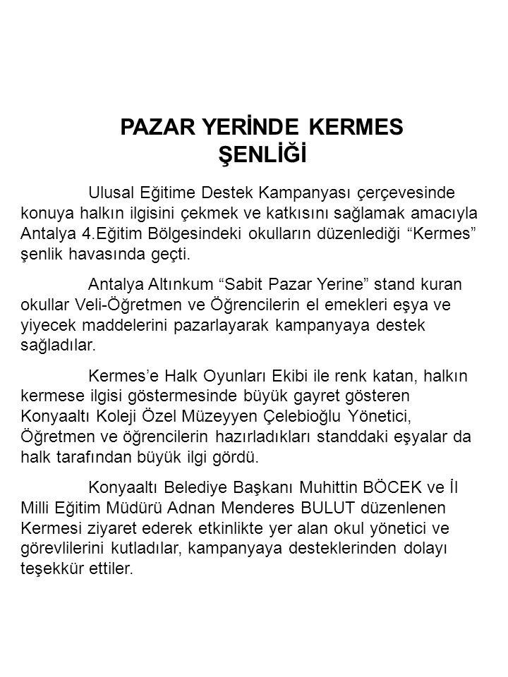 PAZAR YERİNDE KERMES ŞENLİĞİ