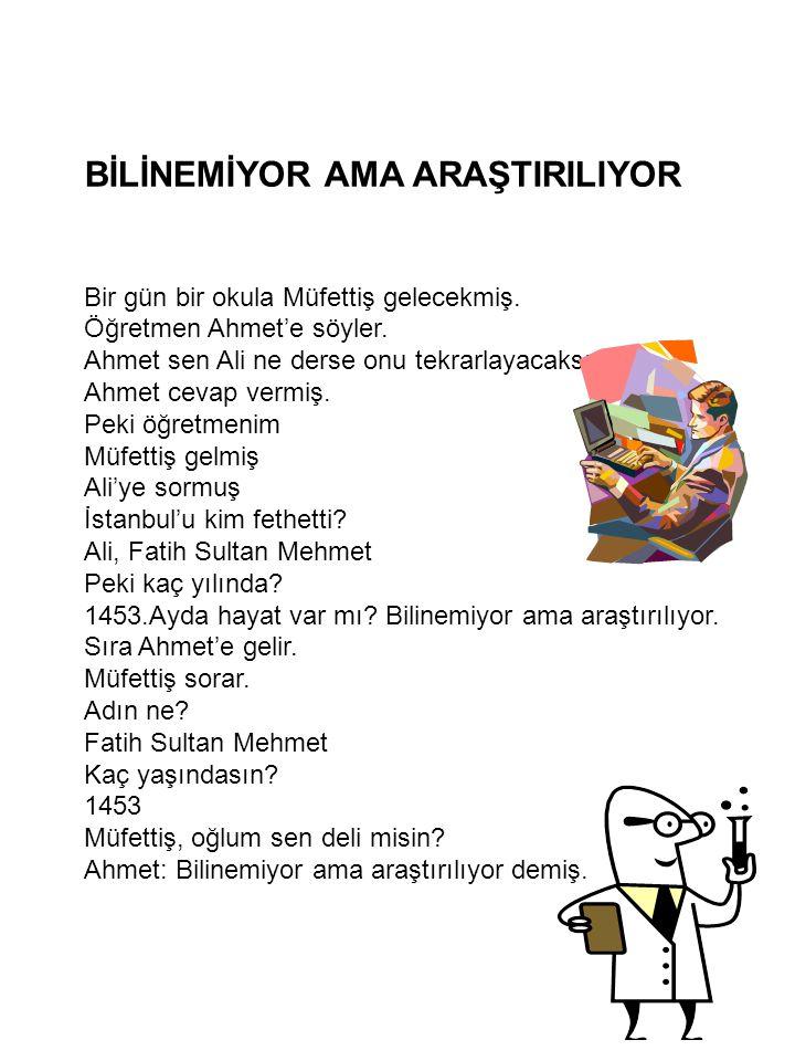 BİLİNEMİYOR AMA ARAŞTIRILIYOR