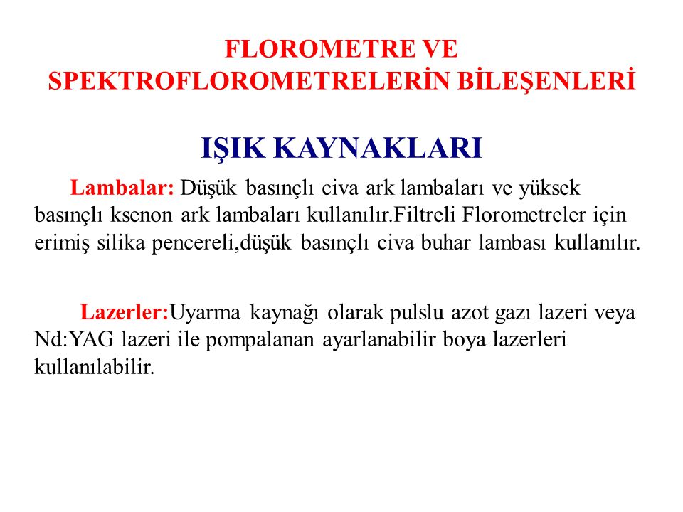 FLOROMETRE VE SPEKTROFLOROMETRELERİN BİLEŞENLERİ