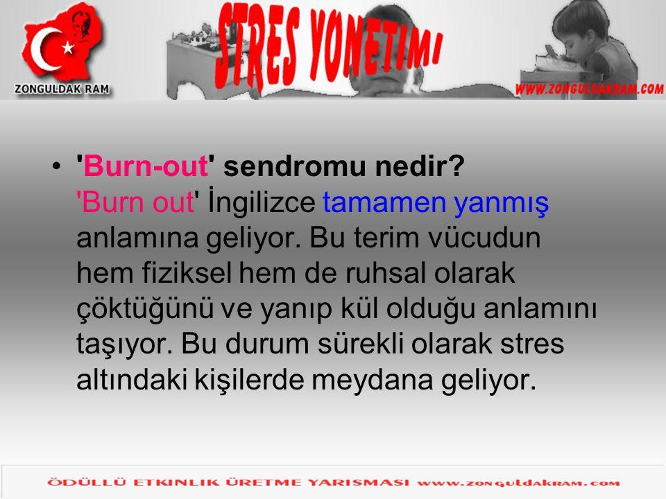 Burn-out sendromu nedir