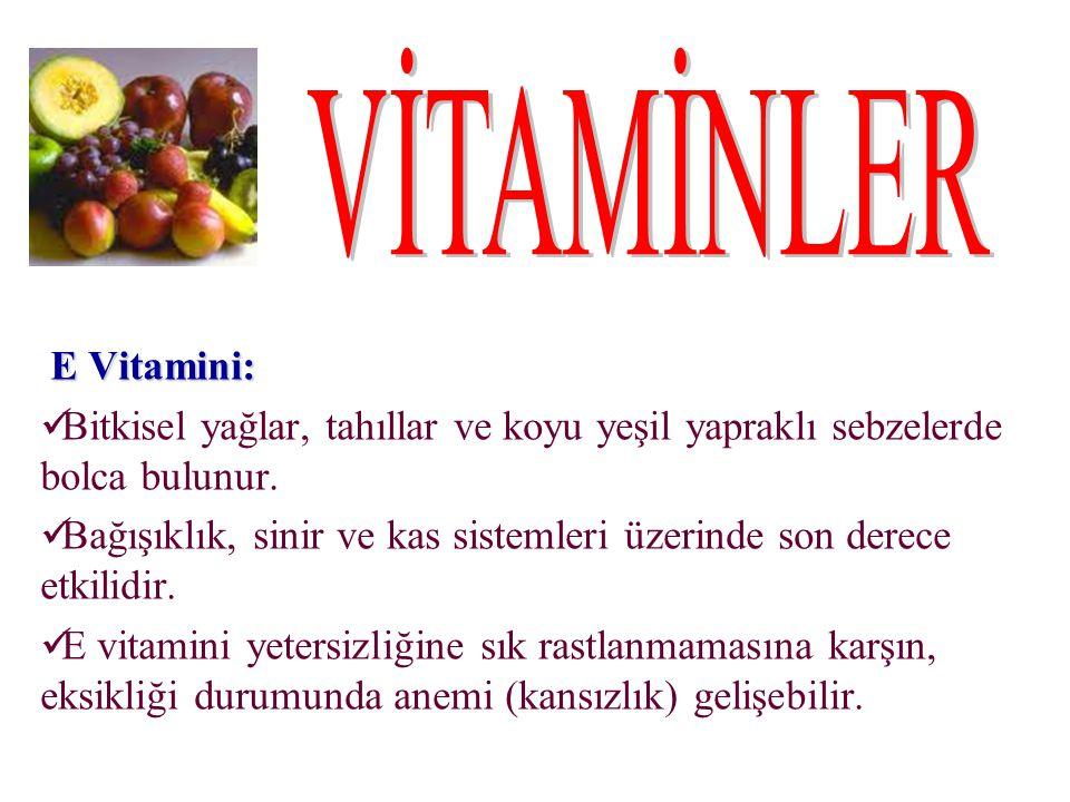 VİTAMİNLER E Vitamini: