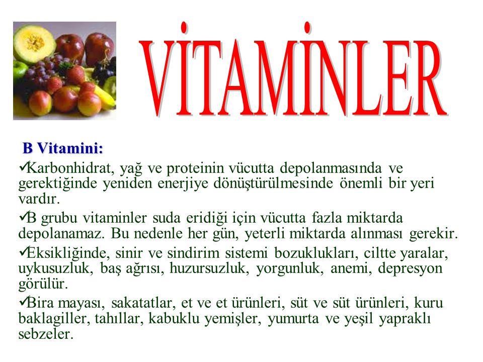 VİTAMİNLER B Vitamini: