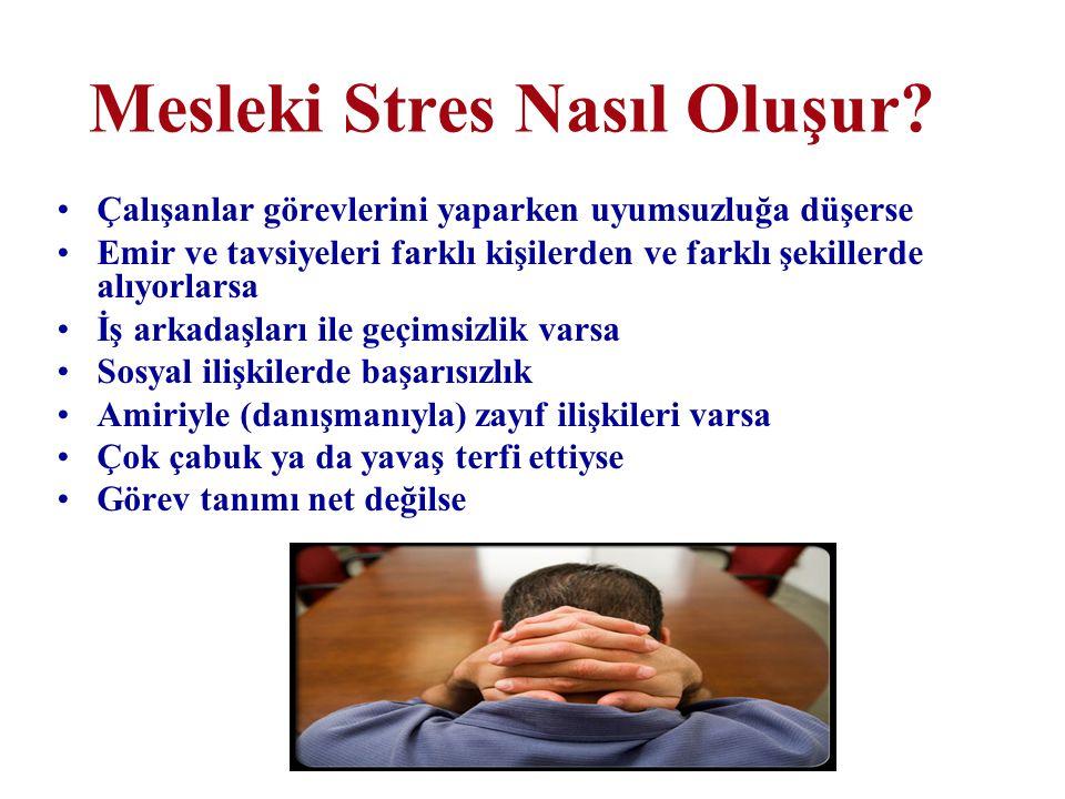 Mesleki Stres Nasıl Oluşur