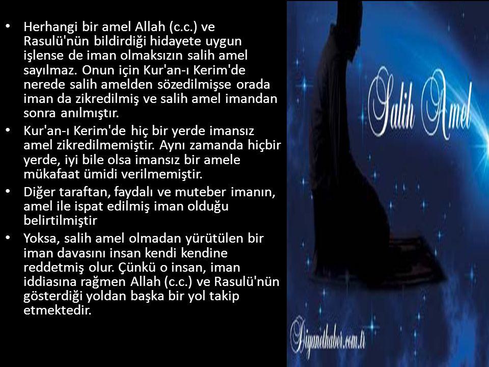Herhangi bir amel Allah (c. c
