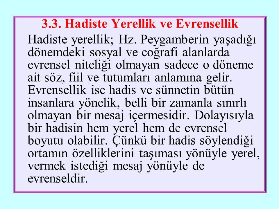 3.3. Hadiste Yerellik ve Evrensellik